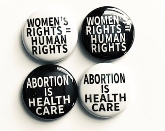 Abortion is Healthcare button, Protect Abortion Rights pin, Human Rights Women's Rights Abortion Justice Pro-Choice Button