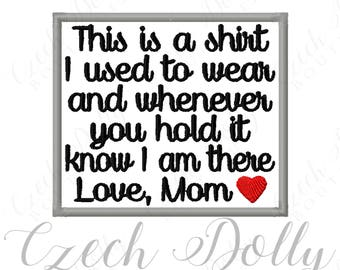 This is a shirt I used to wear Love Mom w/ Heart Iron On or Sew On Patch Memorial Memory Patch for Shirt Pillows