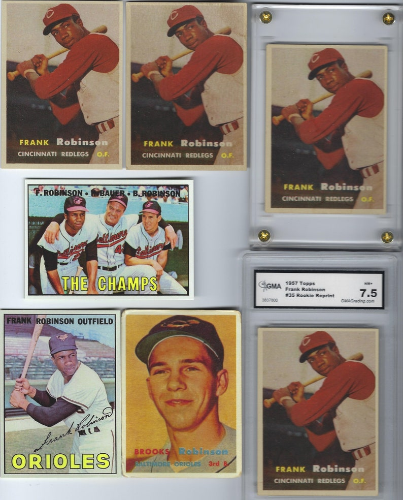 1957 Frank Robinson Rookie Reprint Card Plus More Robinson To Choose From Graded Screwdown Mint Or Aged We Have Brooks Rookies Too