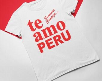 5f301bd22 Te Amo Peru Siempre Contigo Copa Mundial Soccer Futbol Tee T-Shirt for Men