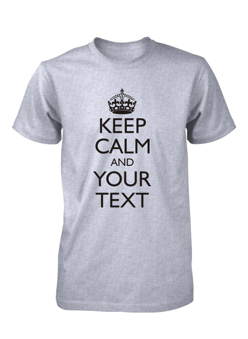8db084b5 Men's Keep Calm Custom Personalized T-Shirt Carry On Your | Etsy