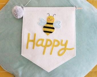 Bee Happy Felt Banner