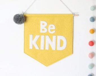 Be Kind Felt Banner