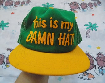 aae5cf44a523 Vintage 80 s This Is My Damn Hat! Trucker Hat