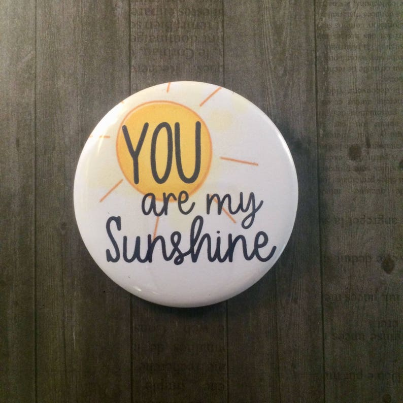 Pinback Button Kitchen Magnet Cosmetic Mirror You Are image 0
