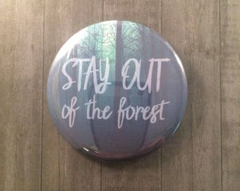 My Favorite Murder Pinback Button, Magnet, Cosmetic Mirror, MFM, True Crime Podcast Memorabilia, Murderino, SSDGM Stay Out Of The Forest