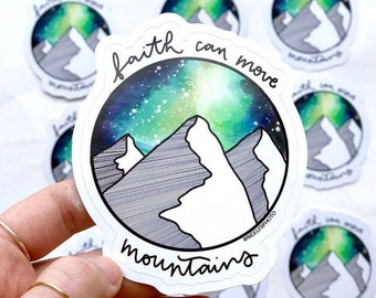 Faith Can Move Mountains Vinyl Die Cut STICKER Matthew 17:20