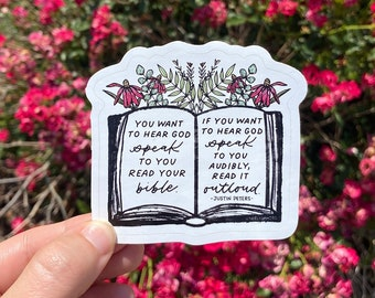Justin Peters Inspired Quote Of You Want to Hear God Speak Read Your Bible Vinyl Die Cut Sticker