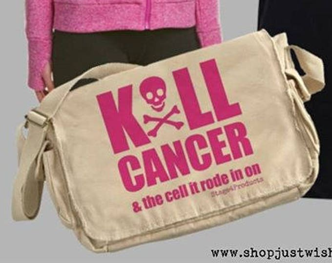 Featured listing image: Kill Cancer & the cell it rode in on OR Busy Destroying Cancer - both with skull and crossbones - messenger bag