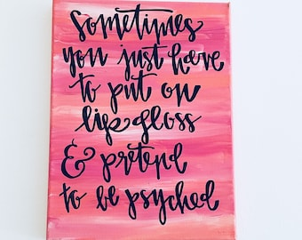 Mindy Kahling Quote // Hand Lettered Quote Canvas // Motivational Quote Canvas // Canvas Wall Art // The Mindy Project
