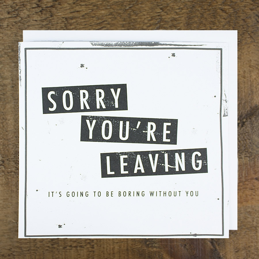 Funny Leaving Card Bon Voyage Card Promotion Card Boring