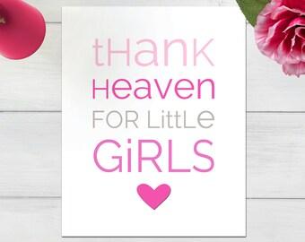 Thank Heaven for Little Girls Gray Pink Heart Baby Girl Nursery Typography Wall Art Decor Print 8x10 Digital Download