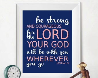 Be Strong Inspirational Bible Verse Quote Blue Pink White Nursery Typography Baby Girl 8x10 Wall Art Decor Print Digital Download