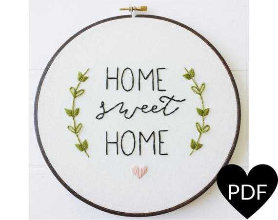 Home Sweet Home Embroidery Pattern Pdf Pattern Housewarming Etsy