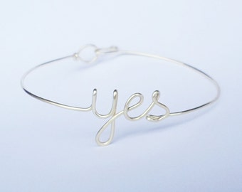 Dainty yes bracelet , Delicate yes bangle , silver yes bracelet , sterling silver , gold filled , gold plated yes bangle ,  rose gold