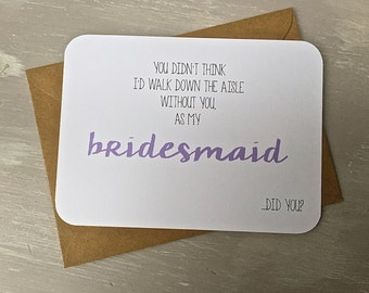 Will You Be My Bridesmaid Card - The cutest way to ask