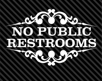 photograph about No Public Restroom Sign Printable titled No community restrooms Etsy