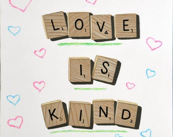 Original Daily Painting by Kim Testone - Love is Kind - Small Paintings Contemporary Art Scrabble Tiles Quirky Trompe L'Oeil Hearts Gift Fun