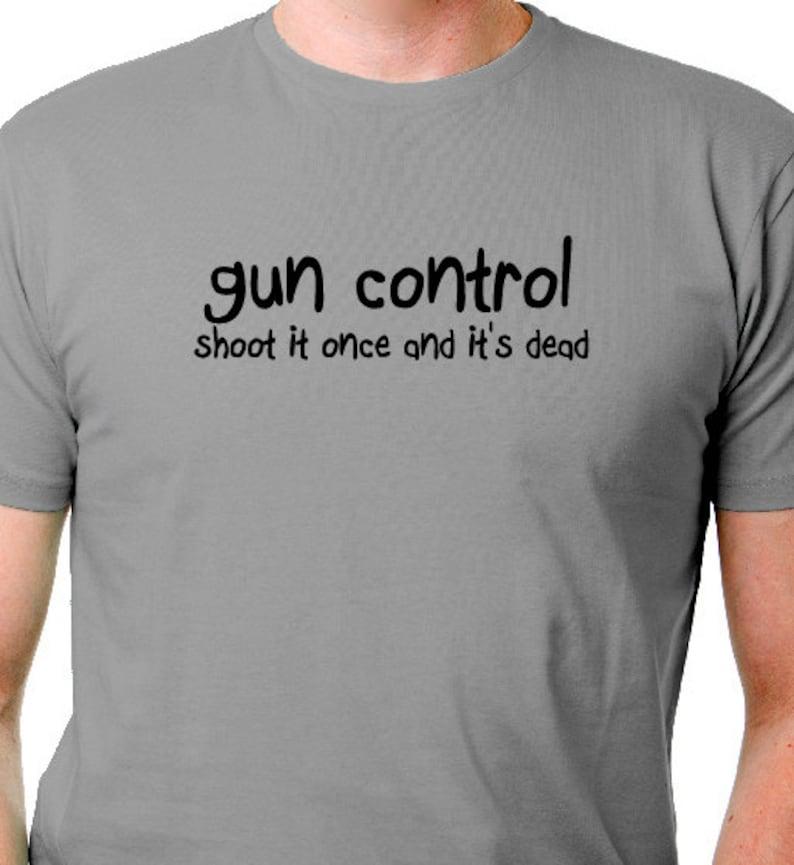 cd367bb988 Gun Control Hunting Shirt Deer Hunt T Shirt Men's Funny | Etsy