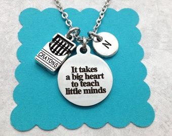 Teacher Appreciation Gift, Teacher Necklace, Teacher Jewelry, It Takes a Big Heart to Teach Little Minds