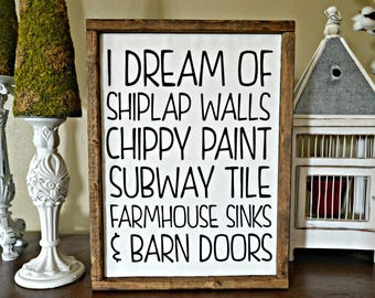 I Dream Of Shiplap Walls Wood Quote Sign Farmhouse Decor Joanna Gaines Fixer Upper Style Rustic Framed Unique Fabric Wooden Wall Hanging