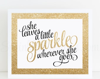 She Leaves A Little Sparkle Wherever She Goes Printable Sign, Black White Gold Glitter Sweet 16 Birthday Decorations, Girls Room Wall Art