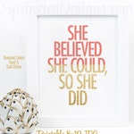 She Believed She Could So She Did - Coral Gold Glitter Office Decor, Inspirational Quote for Women for Her, Gallery Wall Art Print Printable