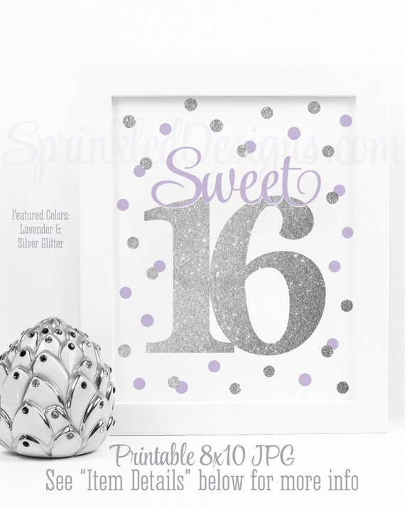 Sweet 16 Decoration Sweet 16 Sign Sweet 16 Centerpieces Printable Sweet Sixteen 16th Birthday Lavender Silver Glitter Confetti Dots 8x10