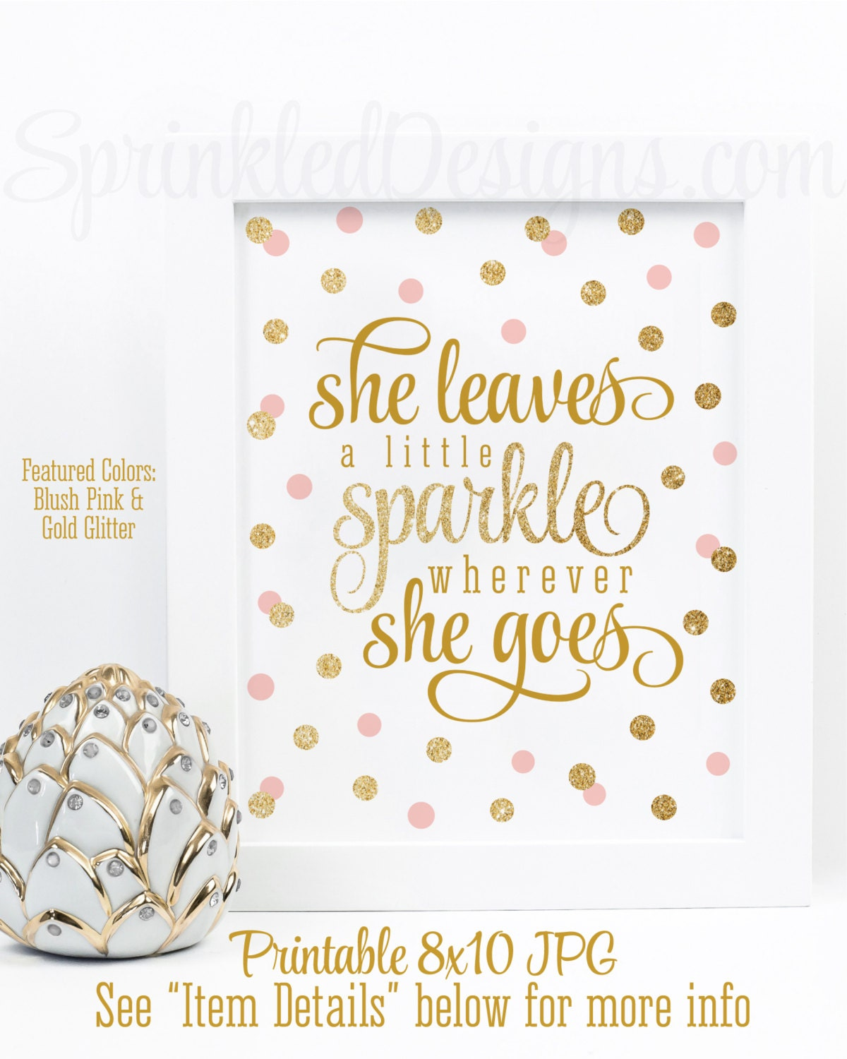 480309d85e She Leaves A Little Sparkle Wherever She Goes - Blush Pink Gold Glitter  Printable Baby Girl Nursery Decor Wall Art Birthday Decorations Sign