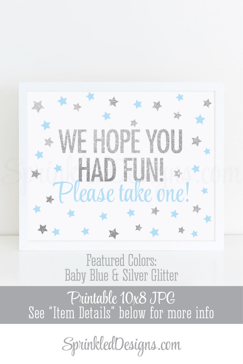 Party Favor Sign Twinkle Star We Hope You Had Fun Please Take image 0