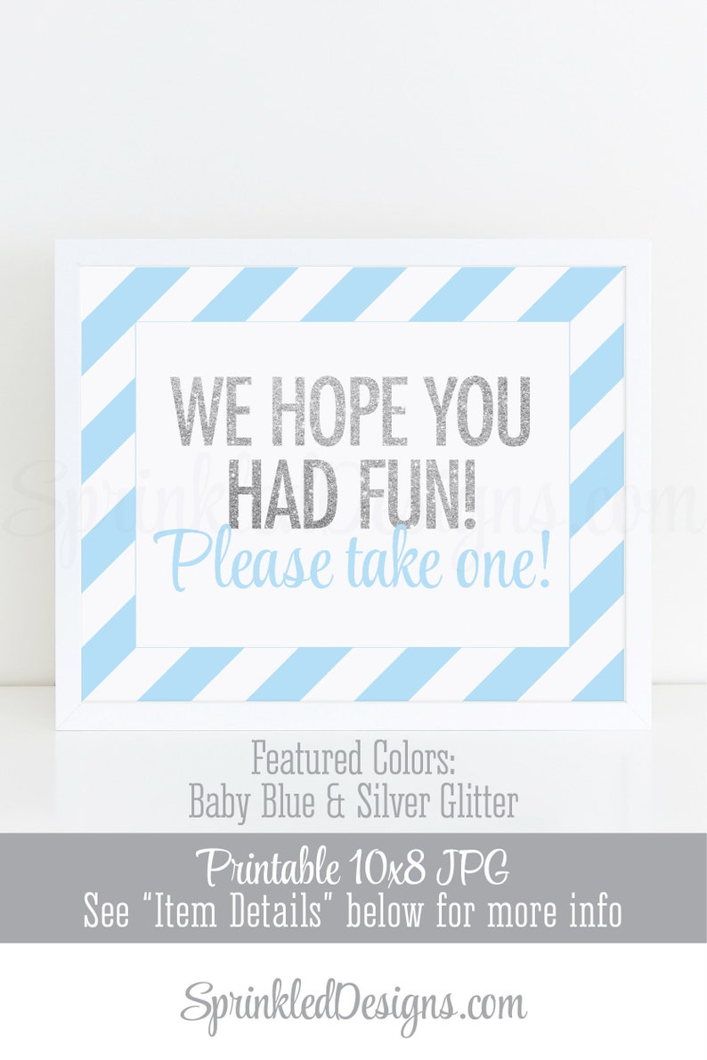 Party Favor Sign We Hope You Had Fun Please Take One Baby image 0
