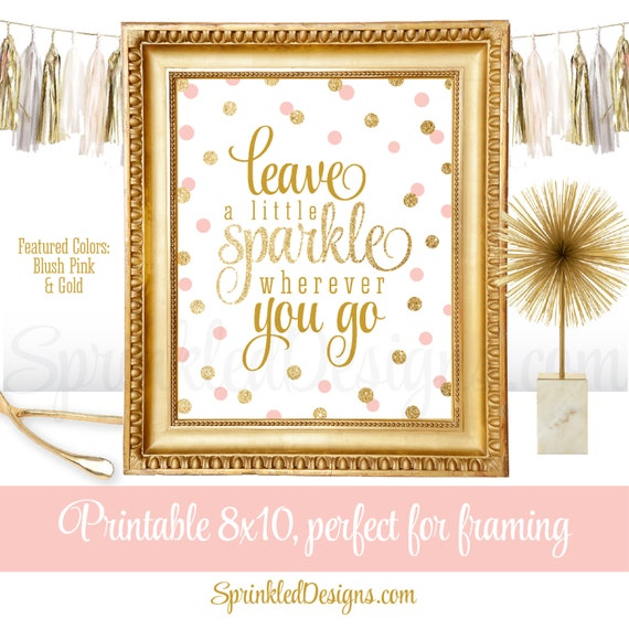 9cd2004f932ff Leave A Little Sparkle Wherever You Go Blush Pink Gold | Etsy