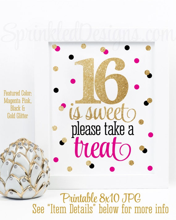 16 Is Sweet Take A Treat Party Favor Sign Sweet 16 Decorations