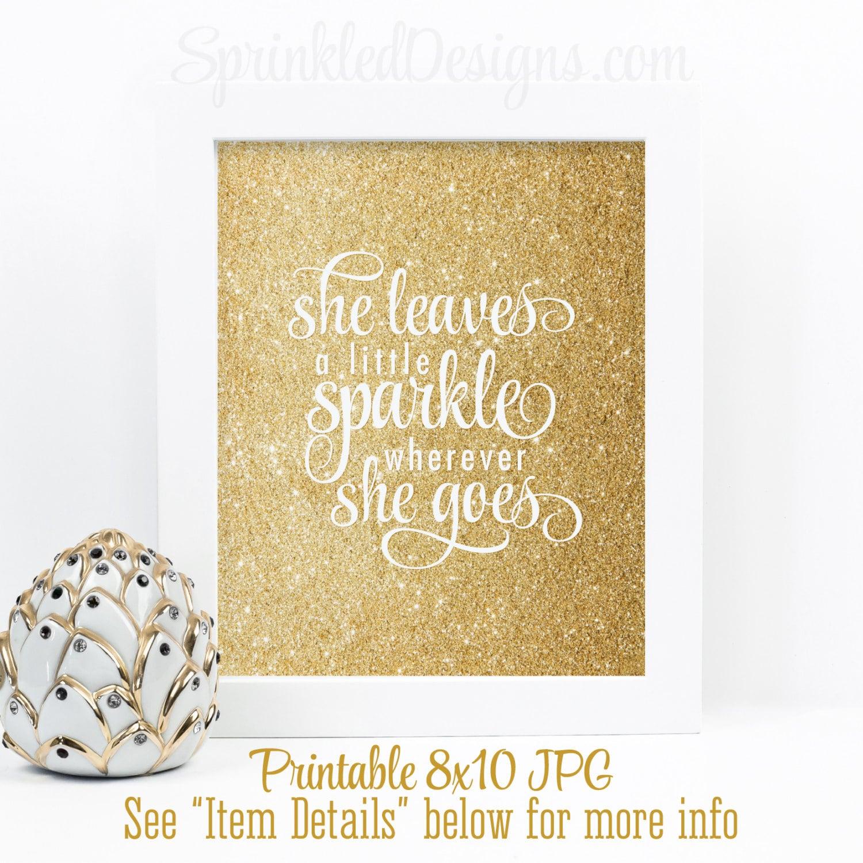 She Leaves A Little Sparkle Wherever She Goes Gold Glitter | Etsy