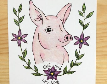 Give and Let Live Postcard, Vegan, Animal Rights, Friends Not Food, Vegetarian