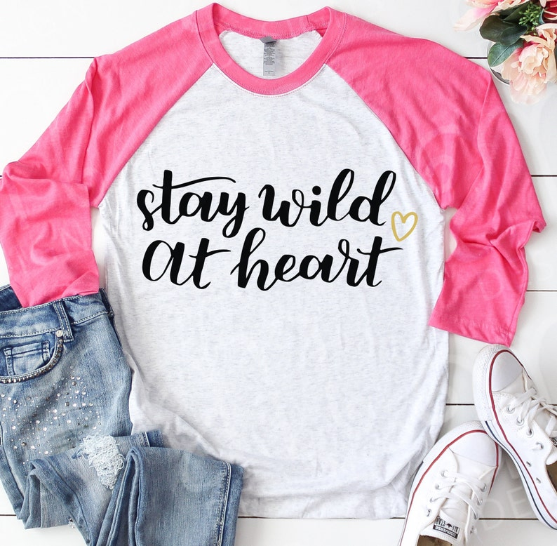 Svg Gift for her Stay Wild Svg Svg Quote Cut Files for Cricut Heart Svg Inspirational svg Stay Wild at Heart Svg Sayings Svgs