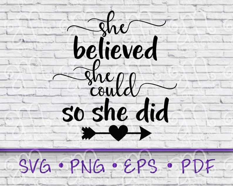 believe svg She believed she could so she did she believed she could svg she believed svg inspirational svg svg cut files for cricut