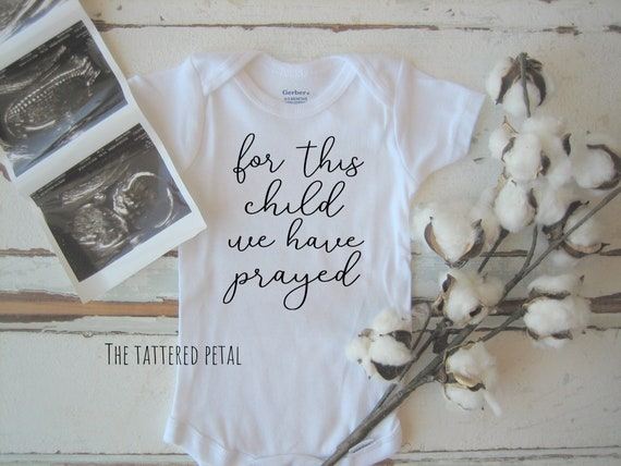 miracle rainbow baby For This Little Boy We Have Prayed Shirt or Bodysuit - 2T-16 0-24 months baby shower gift adoption - new baby