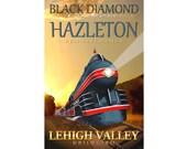 Black Diamond Express Hazleton Pennsylvania Train Travel Poster Lehigh Valley Railroad Honeymoon Express Retro Art Print 066
