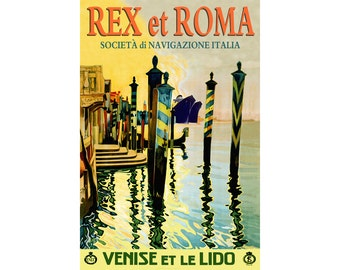 ITALIAN LINES Rex Roma Venice ITALY -Retro Travel Poster -available in 4 sizes - Ocean Liner Cruise Ship Gondola Canal Art Print - 176