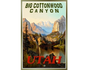 Big Cottonwood Canyon UTAH Original Retro Travel Poster  available in 3 sizes -New Lake Florence Civilian Conservation Corps - Art Print 136
