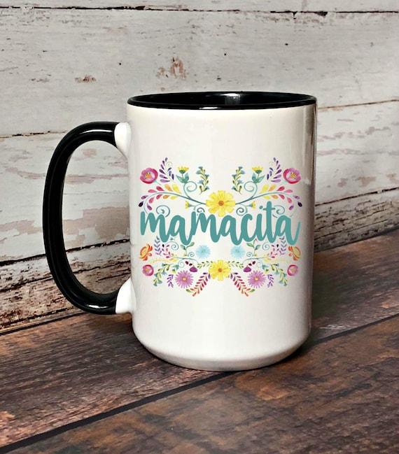 Mamacita Coffee Mug Cute Floral Coffee Mug For Mom Gift Idea For Mom Mother/'s