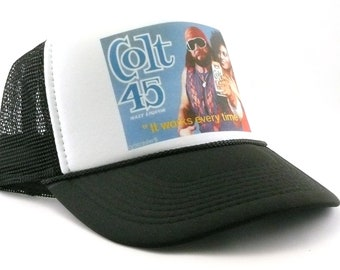 9cb79b9ccc0 Colt 45 Malt Liqueur beer hat Macho Man trucker hat works every time!  vintage style