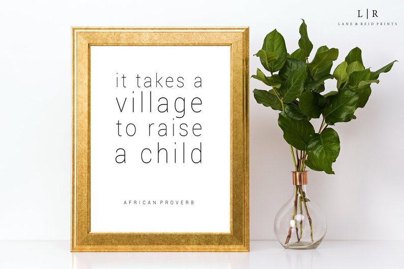 It Takes A Village To Raise A Child Printable Quotes Baby Etsy