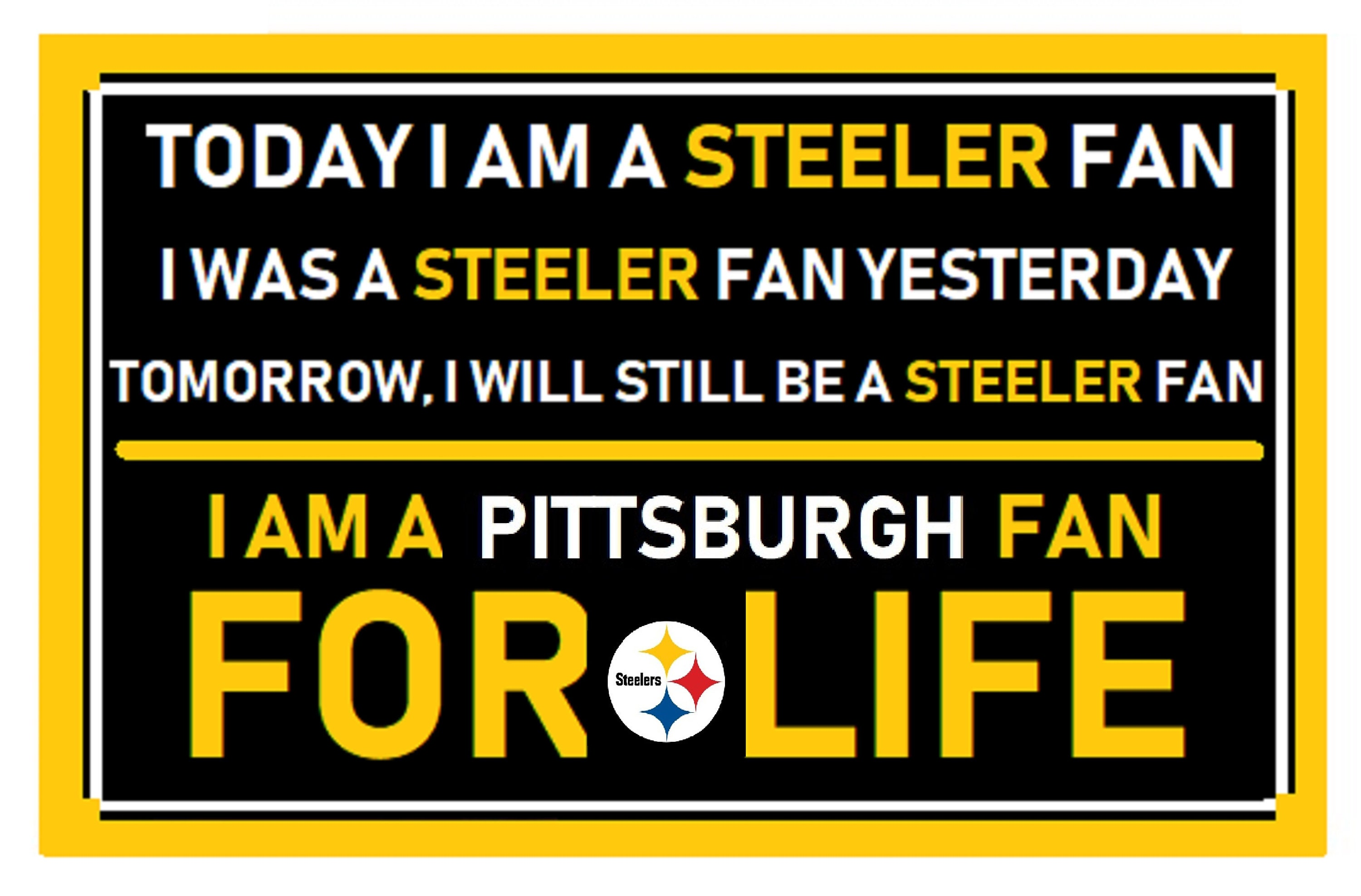 Pittsburgh Steeler Fan Forever Cardstock Sign Laminated | Etsy