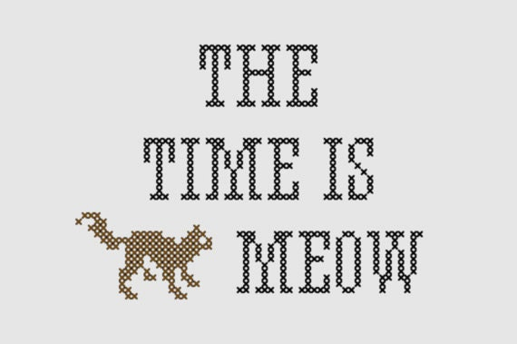 Cross Stitch Pattern The Time Is Meow