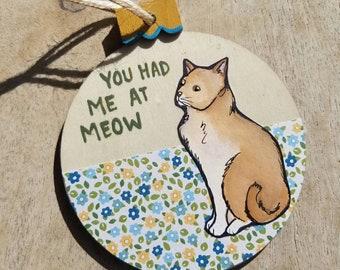 You Had Me Cat ornament