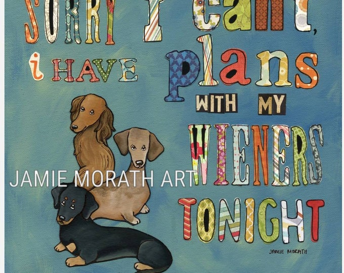 Sorry I Can't, I have plans with my wieners tonight, dark sky blue, dachshund dog quote, doxie wall art print, Ornament, pattern letters