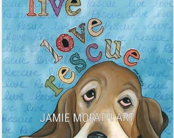 Live Love Rescue, basset hound dog art print, blue background with words, ornaments available, floppy eared dog