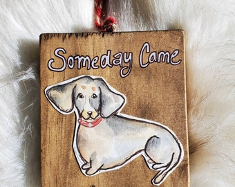Someday ornament